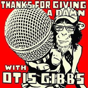 Thanks For Giving A Damn with Otis Gibbs - One Chord To